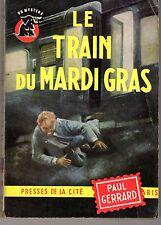 UN MYSTERE 648 LE TRAIN DU MARDI GRAS PAUL GERRARD
