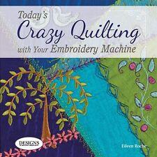 Crazy Quilting by Eileen Roche