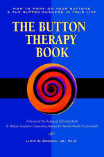 Button Therapy: The Button Therapy Book: How to Work on Your Buttons and the But