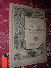 Nuova enciclopedia agraria: Coltivazione delle piante tropicali, Arturo Bruttini