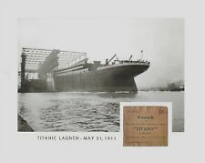 "TITANIC launch, May 31, 1911 w/REPLICA TICKET STUB piece rare 8"" x 10"" historic"