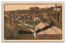LUXEMBOURG PONT ADOLPHE ARTIST RENDITION 1916 TO KARL WEBER, DILLENBURG, HESSE