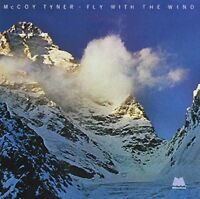 McCoy Tyner - Fly With The Wind [CD]