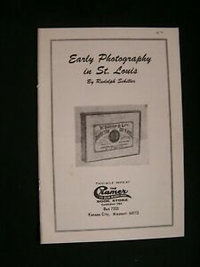Facsimile reprint EARLY PHOTOGRAPHY IN ST LOUIS by Rudolph Schiller photographer