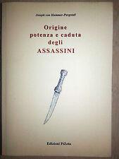 ORIGINE POTENZA E CADUTA DEGLI ASSASSINI JOSEPH VON HAMMER-PURGSTALL