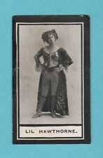 STAGE - WILLS SCISSORS - MUSIC HALL CELEBRITIES -  LIL  HAWTHORNE  -  1911