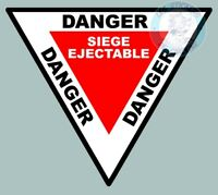 STICKER PANNEAU DANGER SIEGE EJECTABLE AVION 8,5X7,5cm AUTOCOLLANT DB088
