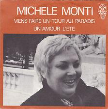 MICHELE MONTI VIENS FAIRE UN TOUR AU PARADIS / UN AMOUR L'ETE FRENCH 45 SINGLE