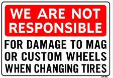 "Damage to Mag or Custom Wheels 14""x20"" Sign - AP-25"