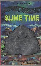 B.R. Haynes - Bonechillers - Slime Time - PB Used Good - Good Read For Kids
