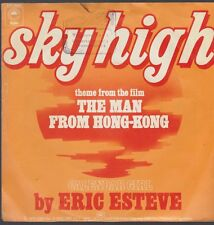 "7"" Eric Esteve Sky High (Theme From ""The Man From Hong-Kong) / Calender Girl"