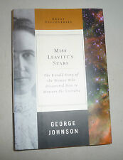 MISS LEAVITT'S STARS THE WOMAN WHO DISCOVERED HOW TO MEASURE THE UNIVERSE FIRST