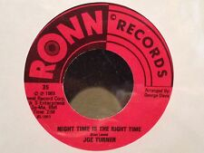 "Joe Turner - Night Time Is The Right Time b/w Morning Glory 7"" vinyl EX"