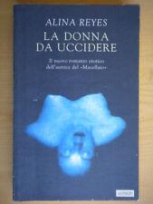 La donna da uccidereReyes AlinaGuanda2000 narratori fenice erotica francia 43
