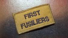 FIRST FUSILIERS / ARMY PATCH / NEW