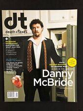 Death+Taxes Magazine  NEW! Rare! DANNY MCBRIDE on the cover!