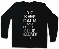 KEEP CALM AND LET THE CLUB HANDLE IT LONG SLEEVE T-SHIRT Mc Biker Outlaw