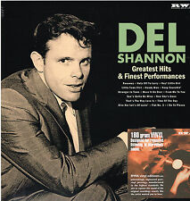 DEL SHANNON - GREATEST HITS & FINEST PERFORMANCES (Incs.. Flat No. 3 = Unissued)
