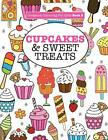 Gorgeous Colouring For Girls - Cupcakes & Sweet Treats (Gorgeous Colouring Boo,
