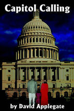 NEW Capitol Calling by David Applegate