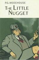The Little Nugget (Collector's Wodehouse) - Hardcover By P.G. Wodehouse - GOOD