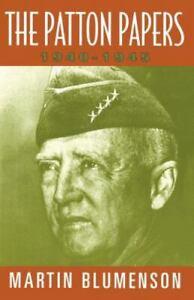 The Patton Papers: 1940-1945 Blumenson, Martin VeryGood
