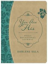 You Are His Daily Devotional Journal by Darlene Sala