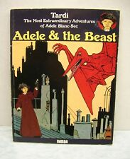 Adventures of Adele Blanc-Sec: Adele and the Beast by Jacques Tardi (1990,...