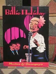 BILLIE HOLIDAY - graphic novel JOSE MUNOZ & CARL SAMPAYO - FANTAGRAPHICS  jazz