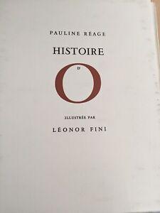Pauline Réage - Histoire d'O - illustrée par Léonor Fini - 1962