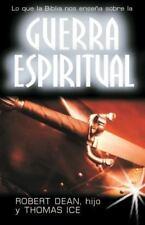 Lo Que la Biblia Nos Ensena Sobre la Guerra Espiritual = What the Bible Teaches