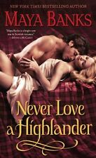 Never Love a Highlander (The Highlanders) by Maya Banks