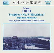 Masao Ohki: Symphony No. 5 'Hiroshima'; Japanese Rhapsody *** BRAND NEW CD ***