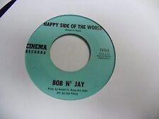 Bob N Jay Happy Side of The World/Lock On My Heart 45 RPM Cinema VG+
