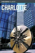 Insiders' Guide to Charlotte by Leigh Pressley Clinard