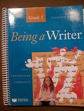 Being a Writer Teacher's Manual Grade 5 Vol. 2  by Developmental Studies Center