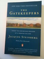 The Gatekeepers : Inside the Admissions Process of a Premier College by Jacques