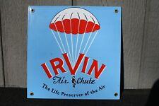 Porcelain Enamel IRVIN AIR CHUTE The Life Preserver of the Air Parachute Sign