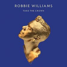 Robbie Williams Take the Crown VINYL ALBUM NUMBERED #4996 1st PRESSING SEALED