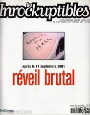 LES INROCKUPTIBLES  306./...REVEIL BRUTAL....APRES LE 11 SEPTEMBRE 2001../.09-01