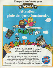 Publicité Advertising 1999 Radio EUROPE 2 et BEN & JERRY'S