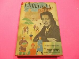China to Me by Emily Hahn Biography Hardcover Vintage 1944 First Ed 1st Printing