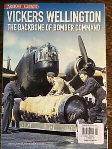 Vickers Wellington, Backbone of Bomber Command Aeroplane Illustrated