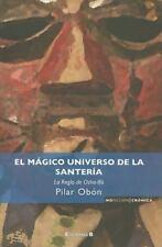 El magico universo de la santeria (Spanish Edition) by Pilar Obon in Used - Ver