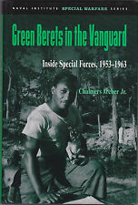 GREEN BERETS IN THE VANGUARD. Inside Special Forces, Chalmers Archer Jr.- SIGNED