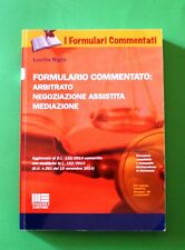 Formulario commentato: Arbitrato, negoziazione assistita, mediazione - L. Nigro