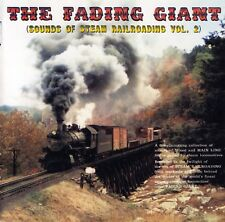 The Fading Giant, Sounds of Steam Railroading, Volume 2 - O. Winston Link