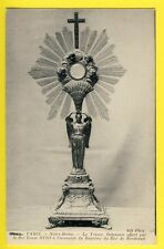 cpa PARIS Trésor de Notre Dame OSTENSOIR offert par le ROI au DUC de BORDEAUX