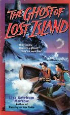 The Ghost of Lost Island by Liza Ketchum Murrow / Juvenile Horror/Mystery