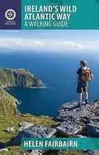 Ireland's Wild Atlantic Way: A Walking Guide: 2016 by Helen Fairbairn...